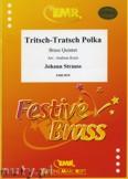 Ok�adka: Strauss Josef, Tritsch-Tratsch Polka  - BRASS ENSAMBLE