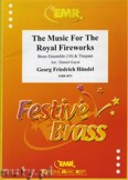 Okładka: Händel George Friedrich, The Music for the Royal Fireworks for Brass Ensemble and Timpani