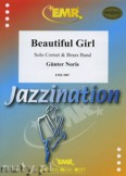 Ok�adka: Noris G�nter, Beautiful Girl (Bb Cornet Solo) - BRASS BAND
