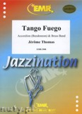 Ok�adka: Thomas J�r�me, Tango Fuego (Accordion Solo) - BRASS BAND