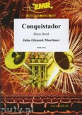 Okładka: Mortimer John Glenesk, Conquistador - BRASS BAND