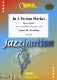 Ok�adka: Ketelbey Albert W., In A Persian Market - BRASS BAND
