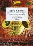 Okładka: Verdi Giuseppe, Anvil Chorus (Chorus SATB) - BRASS BAND