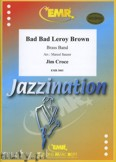 Ok�adka: Croce Jim, Bad Bad Leroy Brown - BRASS BAND
