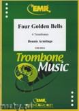 Okładka: Armitage Dennis, Four Golden Bells - Trombone