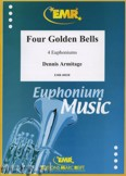 Okładka: Armitage Dennis, Four Golden Bells - Euphonium
