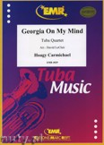Okładka: Carmichael Hoagy, Georgia on my Mind for Tuba Quartet
