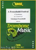 Ok�adka: Frescobaldi Girolamo, A Frescobaldi Festival - Trombone