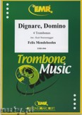 Ok�adka: Mendelssohn-Bartholdy Feliks, Dignare, Domino - Trombone