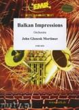 Okładka: Mortimer John Glenesk, Balkan Impressions - Orchestra & Strings