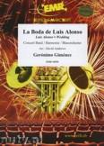 Okładka: Gimenez Gerónimo, La Boda de Luis Alonso - Wind Band