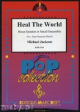 Ok�adka: Jackson Michael, Heal the World  - BRASS ENSAMBLE