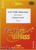 Okładka: Prischl Johannes, Let's Talk About Jazz - BRASS ENSAMBLE