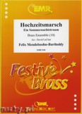 Okładka: Mendelssohn-Bartholdy Feliks, Hochzeitsmarsch for Brass Ensemble