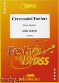 Ok�adka: Debons Eddy, Ceremonial Fanfare - BRASS ENSAMBLE