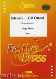 Ok�adka: Santo Luigi, Silenzio... Gli Ottoni! for Brass Quintet