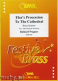 Ok�adka: Wagner Ryszard, Elsa's Procession To The Cathedral - BRASS ENSAMBLE