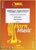 Okładka: Koetsier Jan, Döblinger Jagdvisionen für 3 Hörner und Streichorchester