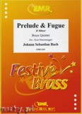 Okładka: Bach Johann Sebastian, Prélude & Fugue d-minor - BRASS ENSAMBLE