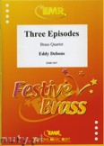 Okładka: Debons Eddy, Three Episodes - BRASS ENSAMBLE