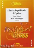 Okładka: Sturzenegger Kurt, Encyclopédie de l'Opéra - BRASS ENSAMBLE