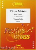 Ok�adka: Tallis Thomas, 3 Motets - BRASS ENSAMBLE