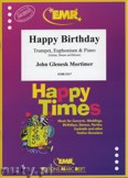 Ok�adka: Mortimer John Glenesk, Happy Birthday for Trumpet and Euphonium