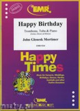 Ok�adka: Mortimer John Glenesk, Happy Birthday for Trombone and Tuba