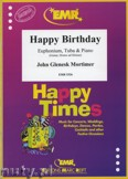 Okładka: Mortimer John Glenesk, Happy Birthday for Euphonium, Tuba and Piano
