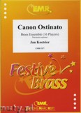 Okładka: Koetsier Jan, Canon Ostinato for Brass Ensemble (16 Players)