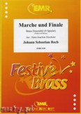 Okładka: Bach Johann Sebastian, Marche und Finale for Brass Ensemble