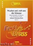Okładka: Bach Johann Sebastian, Wachtet auf, ruft uns die Stimme for Brass Ensemble