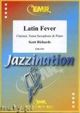 Ok�adka: Richards Scott, Latin Fever for Clarinet, Tenor Saxophone and Piano