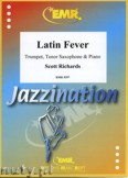 Okładka: Richards Scott, Latin Fever for Trumpet, Tenor Saxophone and Piano
