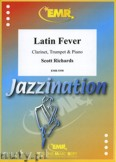 Okładka: Richards Scott, Latin Fever for Clarinet, Trumpet and Piano