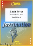 Ok�adka: Richards Scott, Latin Fever for Trumpet, Horn and Piano