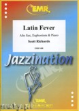 Okładka: Richards Scott, Latin Fever for Alto Sax, Euphonium and Piano