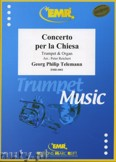 Okładka: Telemann Georg Philipp, Concerto per la Chiesa - Trumpet
