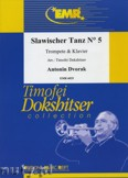 Okładka: Dvořák Antonin, Slawischer Tanz N° 5 - Trumpet