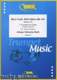 Ok�adka: Bach Johann Sebastian, Herr Gott, dich loben alle wir for 3 Trumpets and Organ
