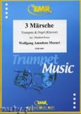 Ok�adka: Mozart Wolfgang Amadeusz, 3 M�rsche B-Dur - Trumpet