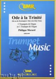 Okładka: Morard Philippe, Ode To The Holy Trinity for 3 Trumpeta and Organ or 1 Trumpet and Organ