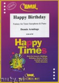 Okładka: Armitage Dennis, Happy Birthday - Saxophone