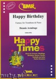 Ok�adka: Armitage Dennis, Happy Birthday - Trombone