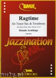 Ok�adka: Armitage Dennis, Ragtime for Tenor Sax and Trombone