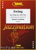 Ok�adka: Armitage Dennis, Swing for Flute and Alto Sax