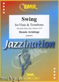 Ok�adka: Armitage Dennis, Swing for Flute and Trombone