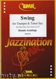 Ok�adka: Armitage Dennis, Swing for Trumpet and Tenor Sax