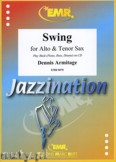 Ok�adka: Armitage Dennis, Swing for Alto and Tenor Sax
