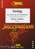 Ok�adka: Armitage Dennis, Swing for Alto Sax and Trombone